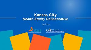 Kansas City Health Equity Collaborative