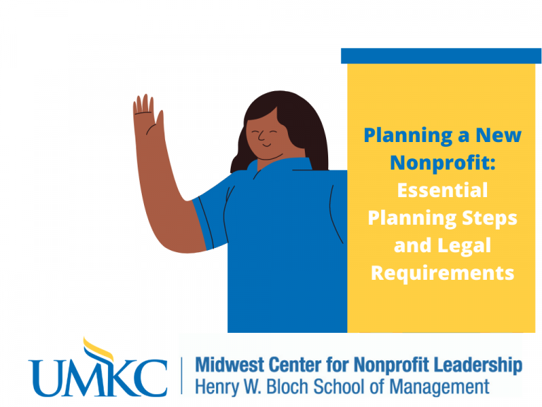 UMKC To Offer A Free Webinar on The Essential Planning Steps and Legal Requirements For Starting a New Nonprofit