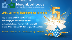 UMKC's Center for Neighborhoods 5 Year Anniversary Celebration