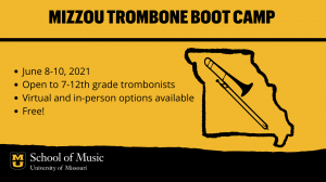 Mizzou Trombone Boot Camp